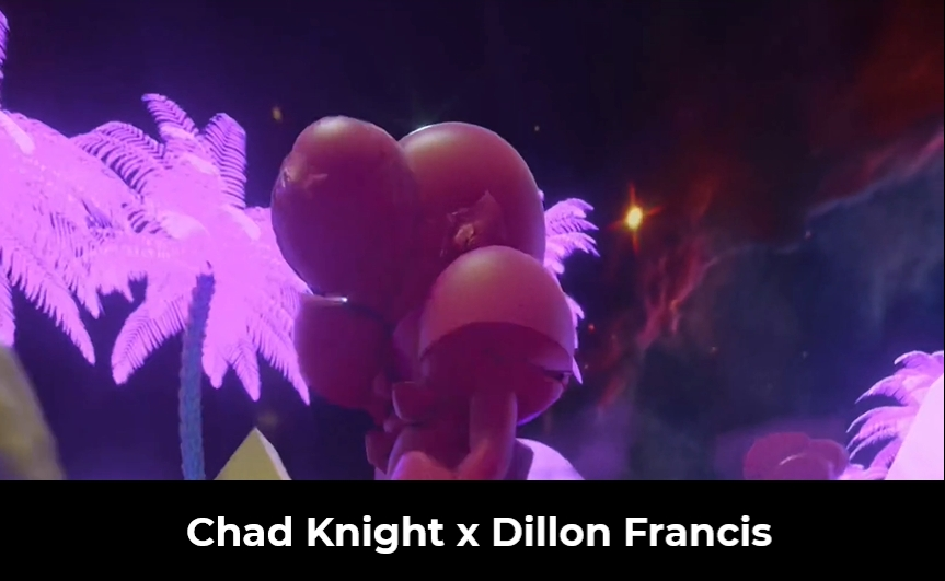 Chad Knight x Dillon Francis